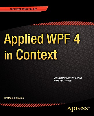Applied Wpf 4 in Context By Garofalo, Raffaele